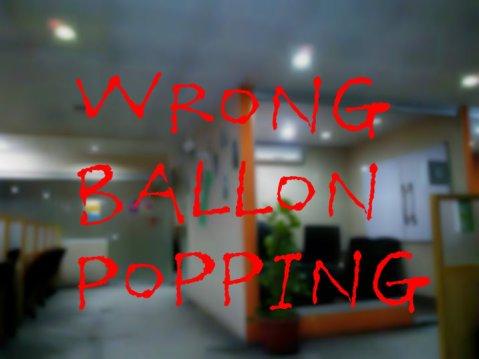 Wrong Balloon Popping