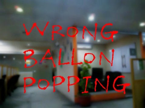 Wrong Balloon Popping