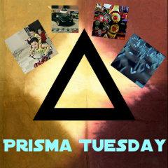 Prisma Tuesday